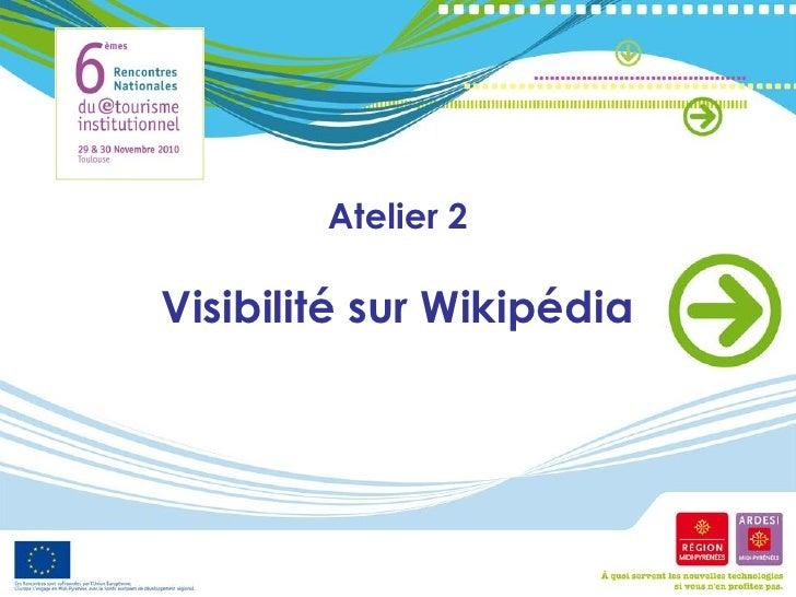 Atelier 2Visibilité sur Wikipédia