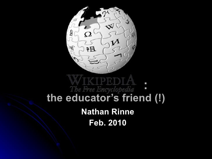 : the educator's friend (!) Nathan Rinne Feb. 2010