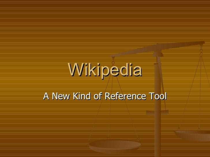Wikipedia A New Kind of Reference Tool