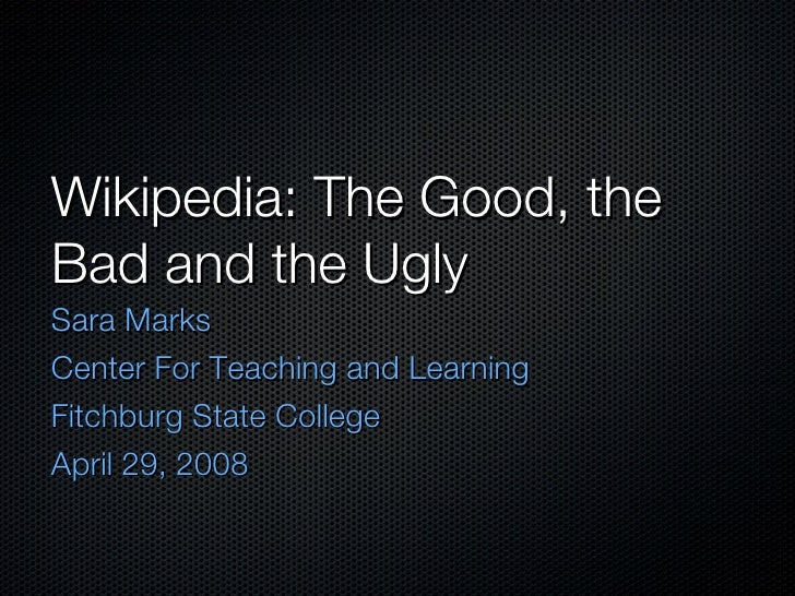 Wikipedia: The Good, The Bad and the Ugly