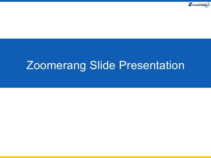 Zoomerang Slide Presentation