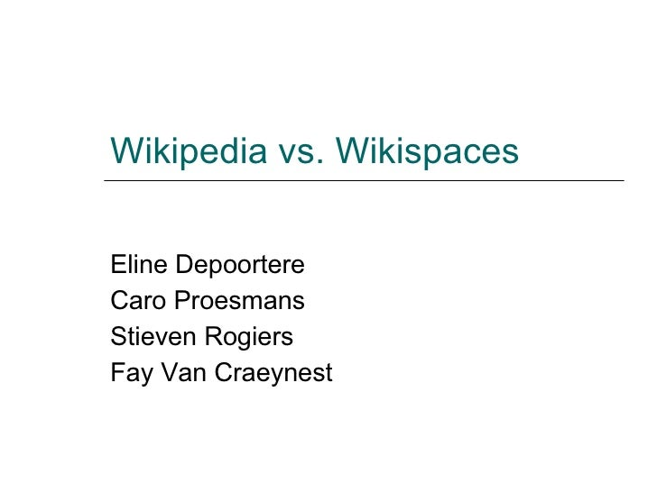 Wikipedia Vs Wikispaces
