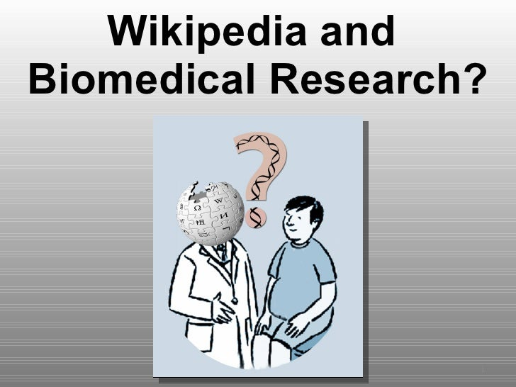 Wikipedia and  Biomedical Research?