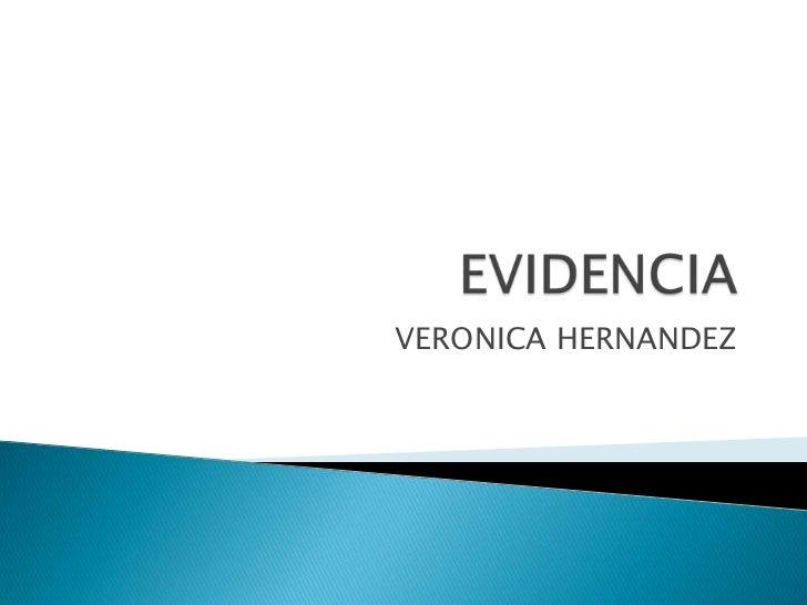 EVIDENCIA<br />VERONICA HERNANDEZ<br />