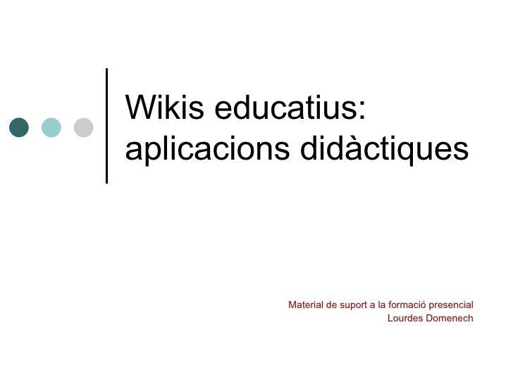 Wikis Aplicacions
