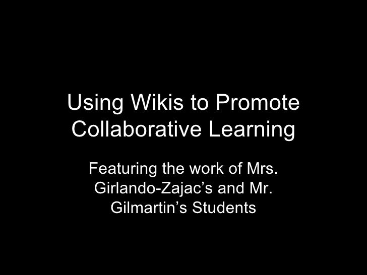 Wikis as Collaborative Tools
