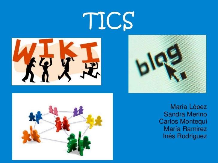 TICS           María López         Sandra Merino       Carlos Montequi         María Ramirez        Inés Rodriguez