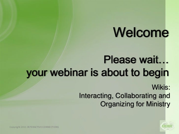Wikis:                                             Interacting, Collaborating and                                         ...