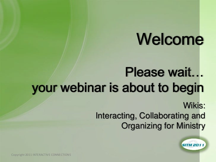 Wiki's:  Interacting,  Collaborating, and  Organizing for Ministry