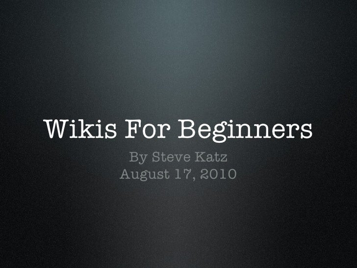 Wikis For Beginners