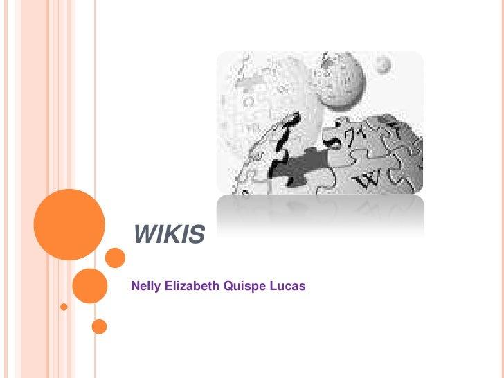 WIKIS Nelly Elizabeth Quispe Lucas
