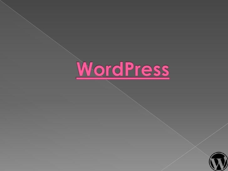 Vergelijkbaar met Blogger o       Oorspronkelijk blogsysteem o       Voor iedereen toegankelijk o       Open Source projec...