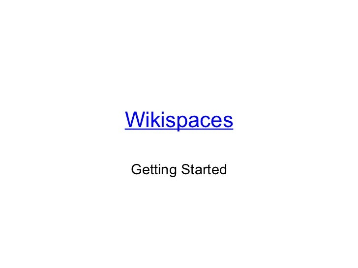 Wikispaces Getting Started