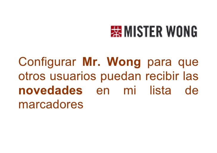 Mr Wong. Configurando RSS