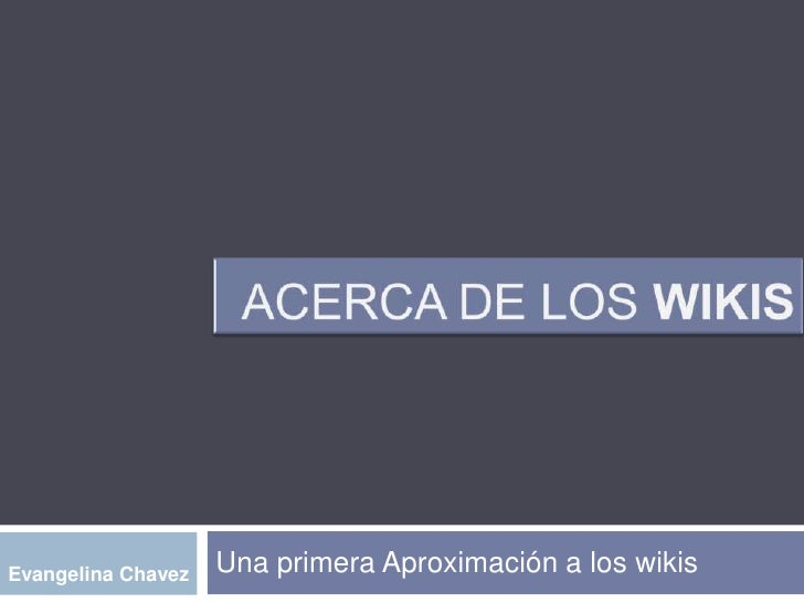 ACERCA DE LOS WIKIS