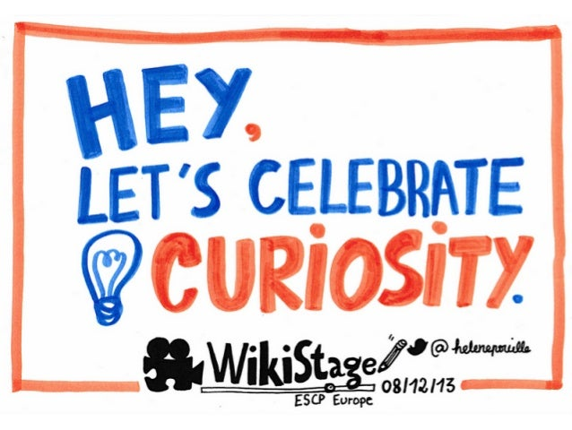 Wikistage - Talking about curiosity