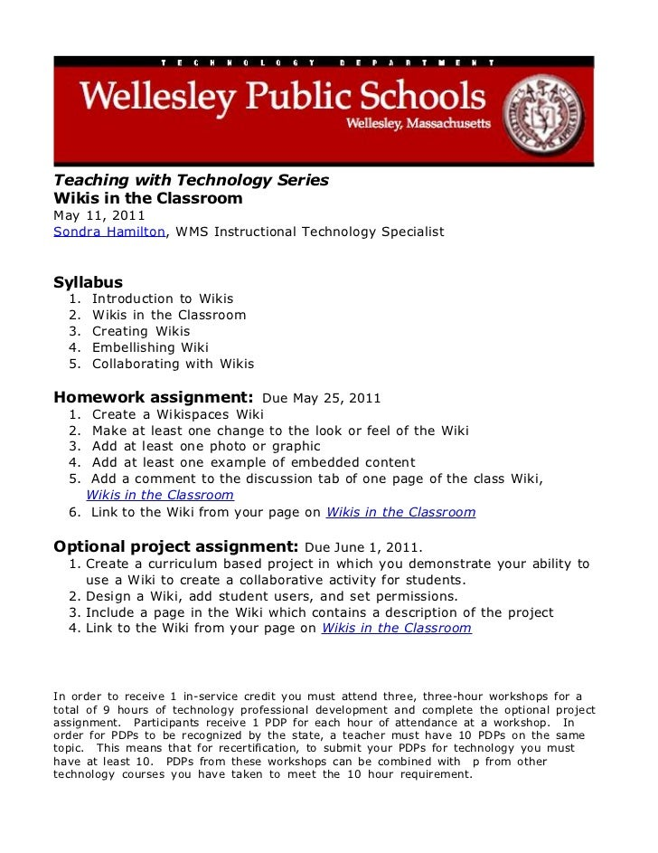 Teaching with Technology SeriesWikis in the ClassroomMay 11, 2011Sondra Hamilton, WMS Instructional Technology SpecialistS...