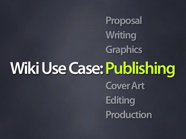 Wiki Use Case: Publishing