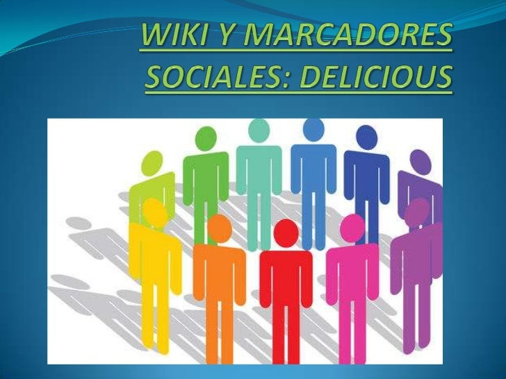 Wiki y marcadores sociales:delicious