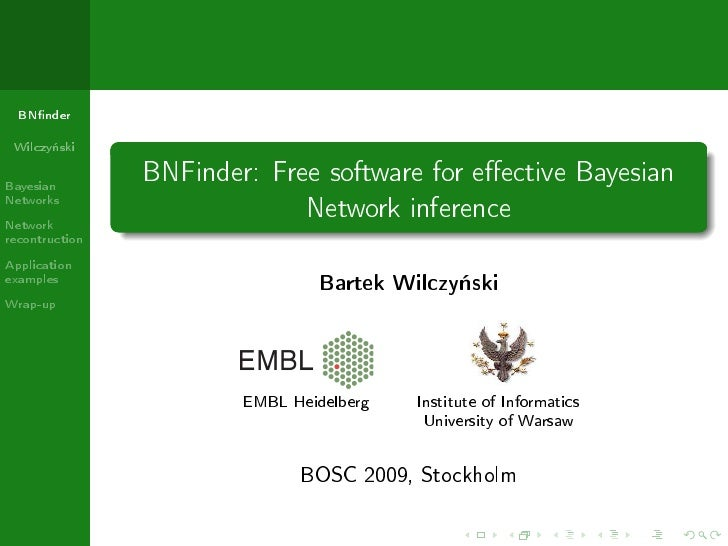 BNnder   Wilczy«ski  Bayesian                 BNFinder: Free software for eective Bayesian Networks Network               ...