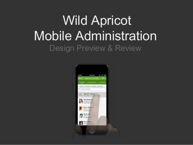 Wild ApricotMobile AdministrationDesign Preview & Review