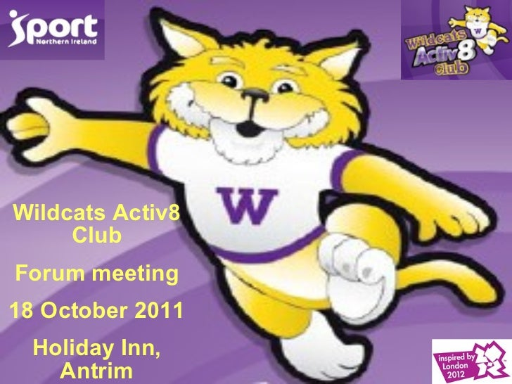 Wildcats activ8 forum oct 2011