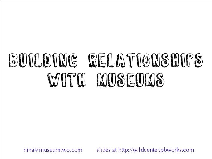 Building Relationships with Museums