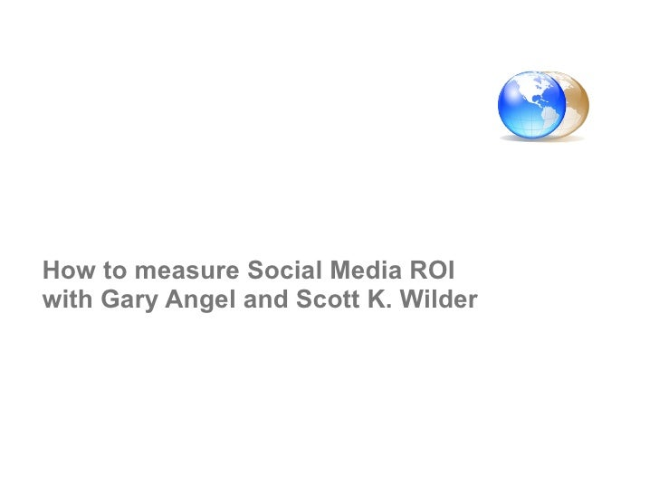 How to measure Social Media ROI with Gary Angel and Scott K. Wilder