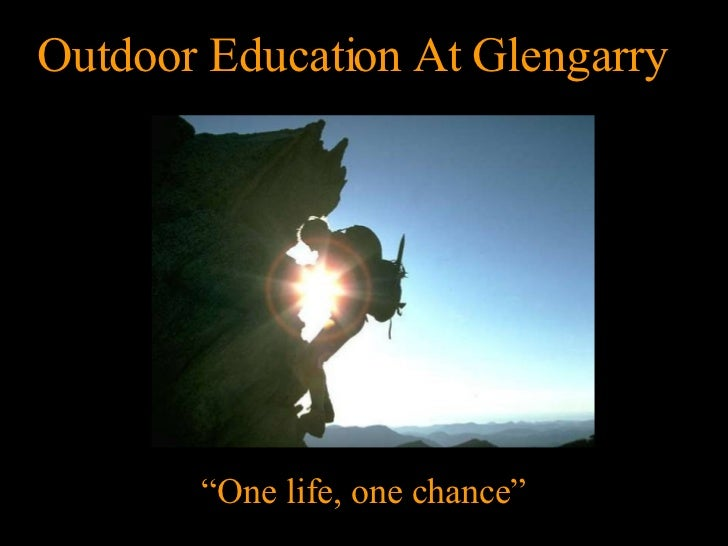 """Photo Album By Preferred Customer Outdoor Education At Glengarry """" One life, one chance"""""""