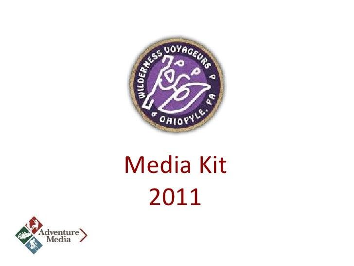 Wilderness Voyageurs Media Kit