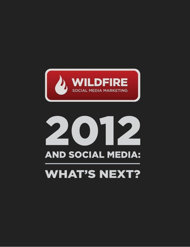 202012 and Social Media: What's Next?(Wildfire Social Media Marketing) -EN12