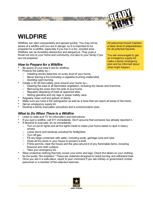 WILDFIREWildfires can start unexpectedly and spread quickly. You may not be           All personnel should maintainaware o...
