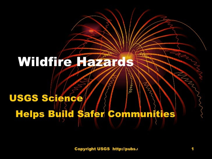 Wildfire Hazards USGS Science  Helps Build Safer Communities