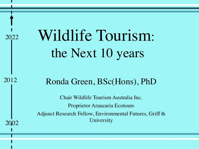 Wildlife toursim next decade