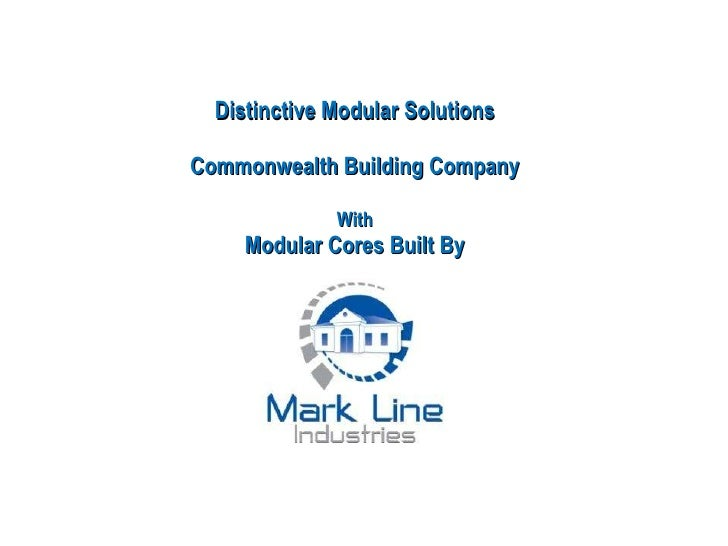 Distinctive Modular Solutions Commonwealth Building Company With Modular Cores Built By
