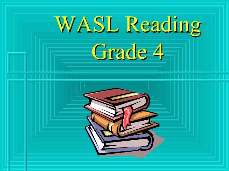 WASL Reading Grade 4