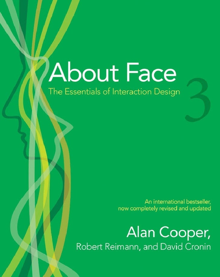 Wiley About Face 3 The Essentials Of Interaction Design May 2007