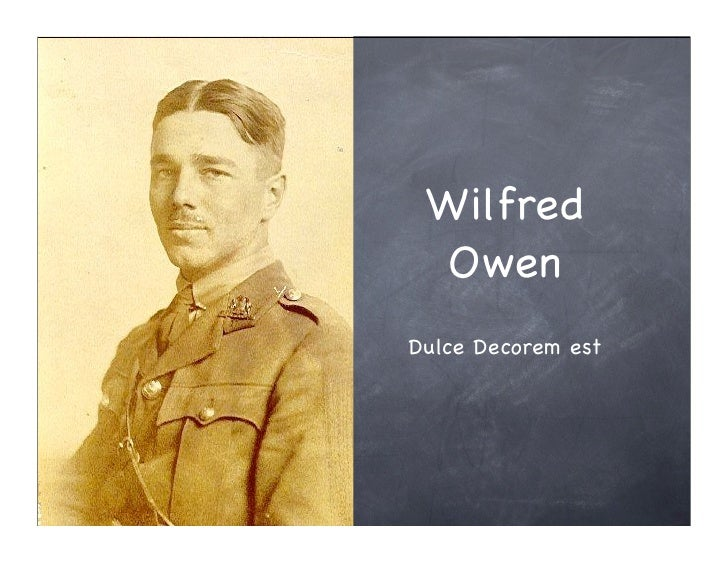 links between macbeth and dulce et decorum est Wilfred owen dulce et decorum est bent double, like old beggars under sacks, knock-kneed, coughing like hags, we cursed through sludge, till on the haunting flares we turned our backs.