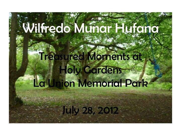 Wilfredo Munar Hufana Treasured Moments