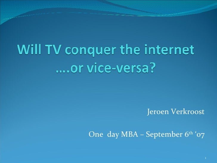 Jeroen Verkroost One  day MBA – September 6 th  '07