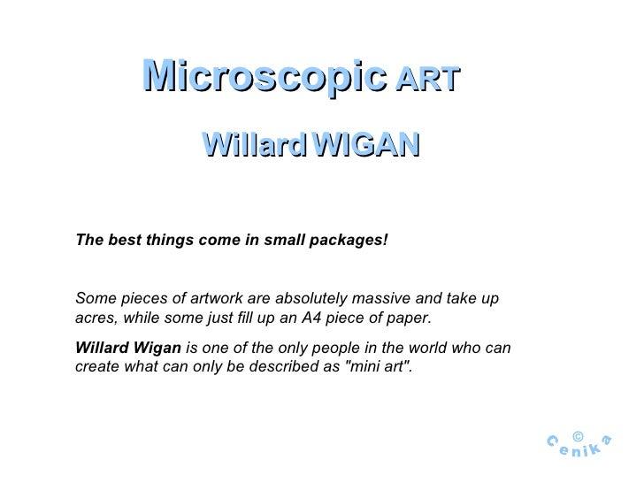 Willard  Wigan    Mini  Art