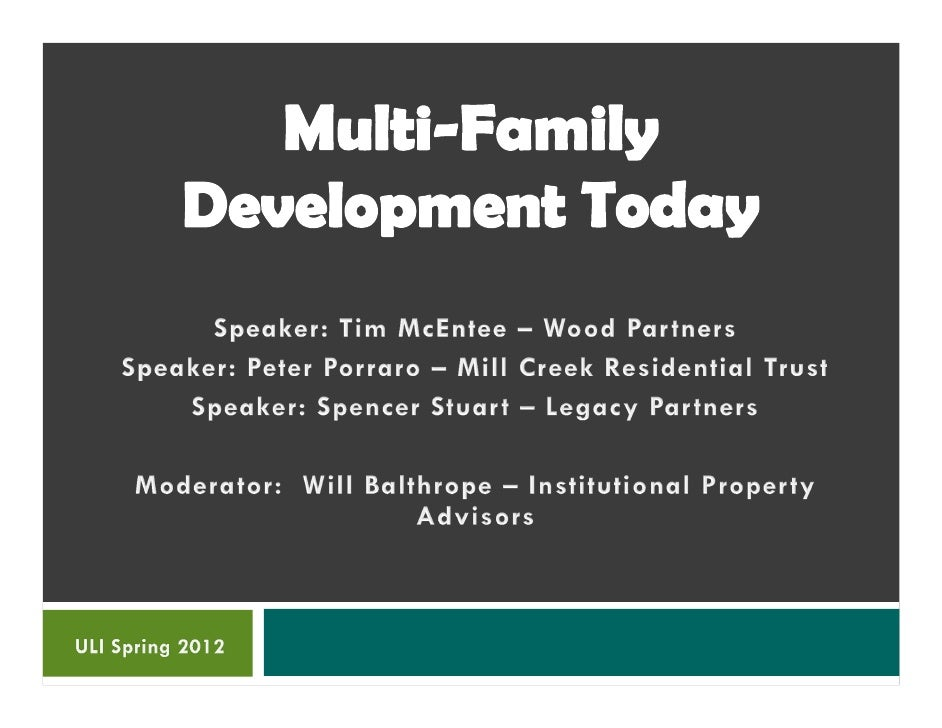 Will balthrope, Multifamily Development Today