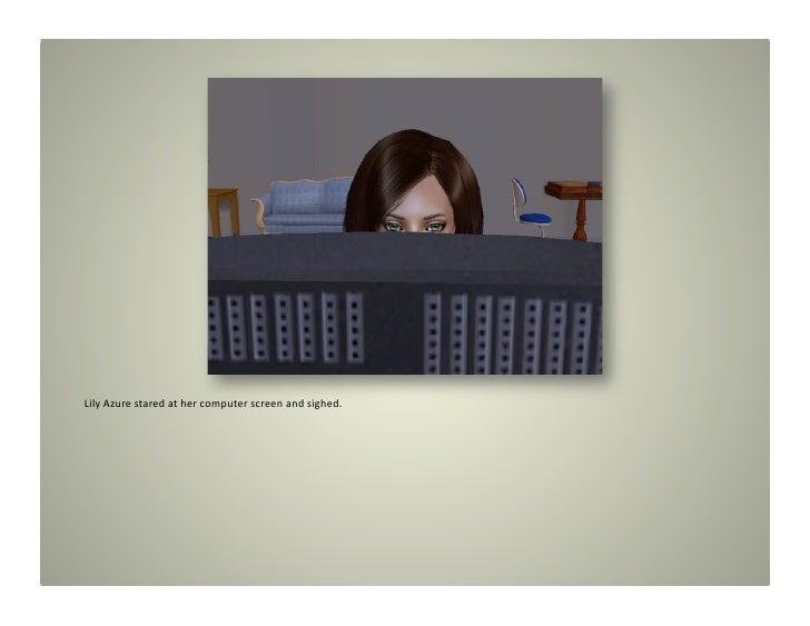 LilyAzurestaredathercomputerscreenandsighed.