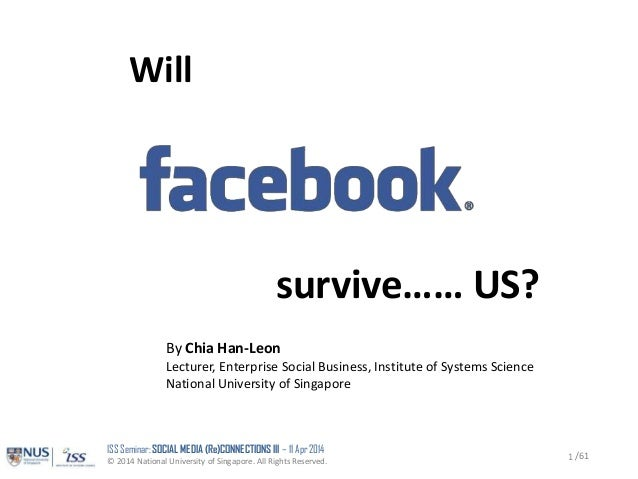 Will Facebook Survive... Us? (Social Media ReConnections 3 Seminar)