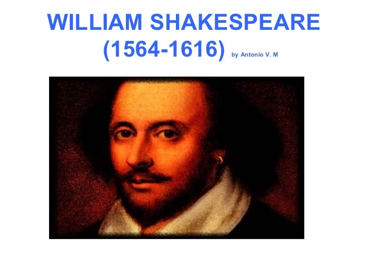 WILLIAM SHAKESPEARE   (1564-1616)  by Antonio V. M