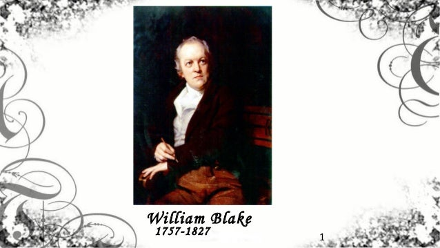 William Blake 1757-1827      1