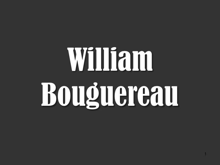 William Bouguereau              1
