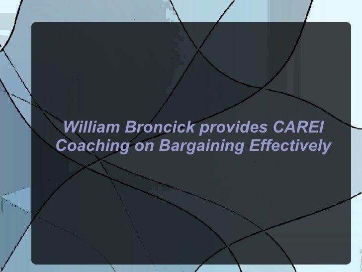 William Broncick provides CAREI Coaching on Bargaining Effectively