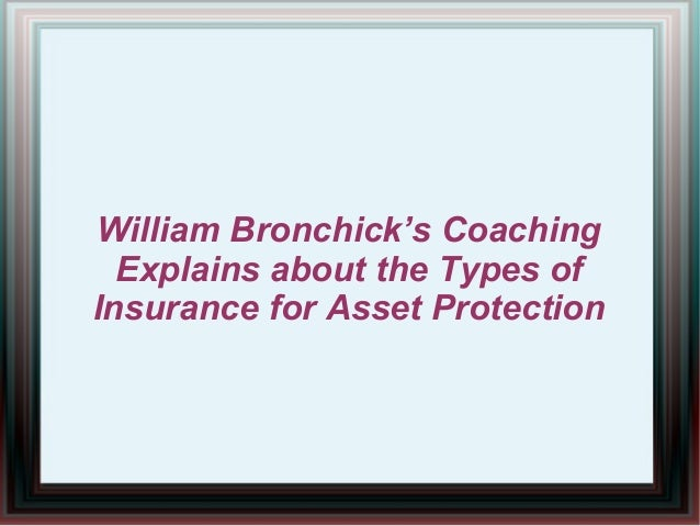William Bronchick's Coaching Explains about the Types of Insurance for Asset Protection