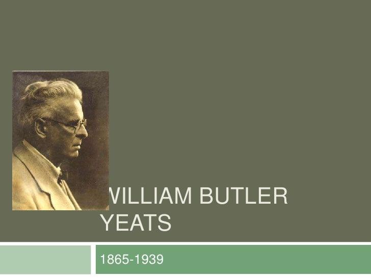 William Butler Yeats<br />1865-1939<br />